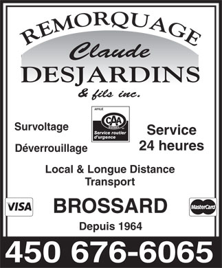 Claude Desjardins &amp; Fils Remorquage Inc (450-676-6065) - Annonce illustr&eacute;e