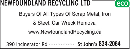 Newfoundland Recycling Ltd (709-834-2064) - Annonce illustrée - Buyers Of All Types Of Scrap Metal, Iron & Steel. Car Wreck Removal www.NewfoundlandRecycling.ca Buyers Of All Types Of Scrap Metal, Iron & Steel. Car Wreck Removal www.NewfoundlandRecycling.ca