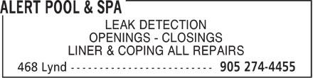 Alert Pool & Spa (905-274-4455) - Annonce illustrée======= - LEAK DETECTION - OPENINGS - CLOSINGS - LINER & COPING ALL REPAIRS