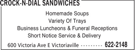 Crock-N-Dial Sandwiches (807-622-2148) - Annonce illustrée - Homemade Soups Variety Of Trays Business Luncheons & Funeral Receptions Short Notice Service & Delivery  Homemade Soups Variety Of Trays Business Luncheons & Funeral Receptions Short Notice Service & Delivery