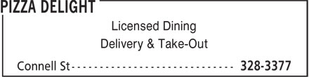 Pizza Delight (506-328-3377) - Annonce illustrée - Licensed Dining Delivery & Take-Out  Licensed Dining Delivery & Take-Out