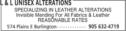 L & L Unisex Alterations (905-632-4719) - Annonce illustrée - SPECIALIZING IN LEATHER ALTERATIONS Invisible Mending For All Fabrics & Leather REASONABLE RATES  SPECIALIZING IN LEATHER ALTERATIONS Invisible Mending For All Fabrics & Leather REASONABLE RATES