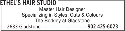 Ethel's Hair Studio (902-425-6023) - Annonce illustrée======= - Master Hair Designer - Specializing in Styles, Cuts & Colours - The Berkley at Gladstone