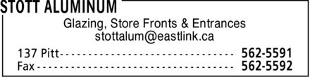 Stott Aluminum (902-562-5591) - Display Ad - Glazing, Store Fronts &amp; Entrances stottalum@eastlink.ca Glazing, Store Fronts &amp; Entrances stottalum@eastlink.ca