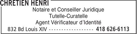 Chrétien Henri (418-626-6113) - Display Ad - Notaire et Conseiller Juridique - Tutelle-Curatelle - Agent Vérificateur d'Identité