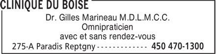Clinique Du Boise (450-470-1300) - Annonce illustrée======= - Dr. Gilles Marineau M.D.L.M.C.C. - Omnipraticien - avec et sans rendez-vous