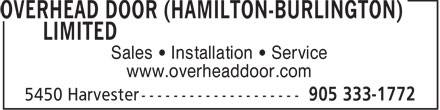 Overhead Door (Hamilton-Burlington) Limited (905-333-1772) - Annonce illustrée - Sales • Installation • Service www.overheaddoor.com