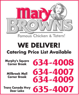 Mary Brown's (709-634-4007) - Annonce illustrée