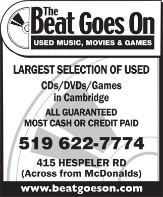 Beat Goes On The (519-622-7774) - Display Ad - USED MUSIC, MOVIES & GAMES