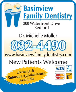 Basinview Family Dentistry (902-832-4490) - Annonce illustrée - Basinview Family Dentistry 200 Waterfront Drive Bedford Dr. Michelle Moller www.basinviewfamilydentistry.com New Patients Welcome