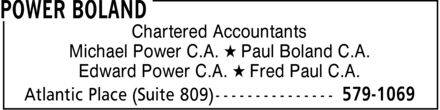Power Boland (709-579-1069) - Display Ad - Chartered Accountants Michael Power C.A. * Paul Boland C.A. Edward Power C.A. * Fred Paul C.A.