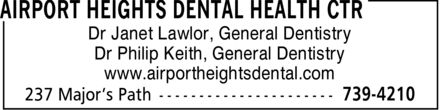 Airport Heights Dental Health Ctr (709-739-4210) - Annonce illustrée======= - Dr Janet Lawlor, General Dentistry Dr Philip Keith, General Dentistry www.airportheightsdental.com