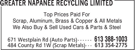 Greater Napanee Recycling Limited (613-388-1003) - Annonce illustrée - Top Prices Paid For Scrap, Aluminum, Brass & Copper & All Metals We Also Buy & Sell Used Cars & Parts & Steel  Top Prices Paid For Scrap, Aluminum, Brass & Copper & All Metals We Also Buy & Sell Used Cars & Parts & Steel