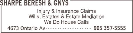 Sharpe Beresh & Gnys (905-357-5555) - Display Ad - Wills, Estates & Estate Mediation We Do House Calls Injury & Insurance Claims Wills, Estates & Estate Mediation We Do House Calls Injury & Insurance Claims