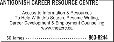 Antigonish Career Resource Centre (902-863-8244) - Annonce illustrée - Access to Information & Resources To Help With Job Search, Resume Writing, Career Development & Employment Counselling www.theacrc.ca