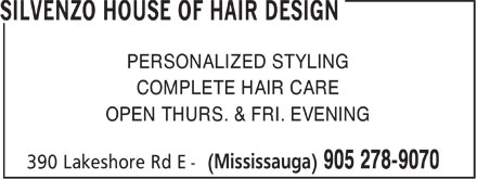 Silvenzo House Of Hair Design (905-278-9070) - Annonce illustrée - PERSONALIZED STYLING COMPLETE HAIR CARE OPEN THURS. & FRI. EVENING  PERSONALIZED STYLING COMPLETE HAIR CARE OPEN THURS. & FRI. EVENING