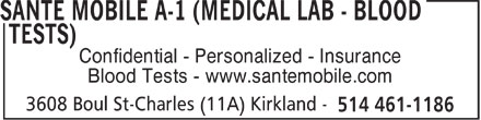 Santé Mobile A-1 (514-461-1186) - Display Ad - Confidential - Personalized - Insurance Blood Tests - www.santemobile.com  Confidential - Personalized - Insurance Blood Tests - www.santemobile.com