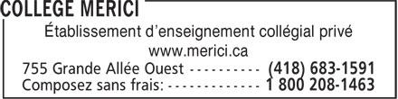 Collège Mérici (418-683-1591) - Annonce illustrée======= - Établissement d'enseignement collégial privé - www.merici.ca