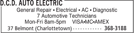 D.C.D. Auto Electric (902-368-3188) - Annonce illustrée - General Repair ¹ Electrical ¹ AC ¹ Diagnostic 7 Automotive Technicians Mon-Fri 8am-5pm VISA¹MC¹AMEX