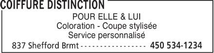 Coiffure Distinction (450-534-1234) - Annonce illustrée======= - POUR ELLE & LUI Coloration - Coupe stylisée Service personnalisé