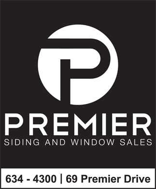 Premier Siding &amp; Window Sales Ltd (709-634-4300) - Display Ad