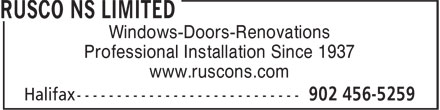 Rusco NS Limited (902-456-5259) - Display Ad - Windows-Doors-Renovations Professional Installation Since 1937 www.ruscons.com