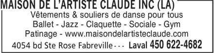 Maison De L'artiste Claude Inc (La) (450-622-4682) - Annonce illustr&eacute;e