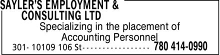 Sayler's Employment & Consulting Ltd (780-414-0990) - Annonce illustrée - Specializing in the placement of Accounting Personnel