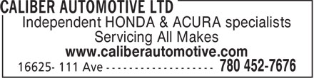 Caliber Automotive Ltd (780-452-7676) - Annonce illustrée - Independent HONDA & ACURA specialists Servicing All Makes www.caliberautomotive.com