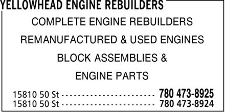 Yellowhead Engine Rebuilders (780-473-8925) - Annonce illustrée - COMPLETE ENGINE REBUILDERS REMANUFACTURED & USED ENGINES BLOCK ASSEMBLIES & ENGINE PARTS