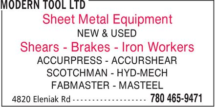 Modern Tool Ltd (780-465-9471) - Annonce illustrée - Sheet Metal Equipment Shears Brakes Iron Workers NEW & USED ACCURPRESS ACCURSHEAR SCOTCHMAN HYD-MECH FABMASTER MASTEEL Sheet Metal Equipment Shears Brakes Iron Workers NEW & USED ACCURPRESS ACCURSHEAR SCOTCHMAN HYD-MECH FABMASTER MASTEEL