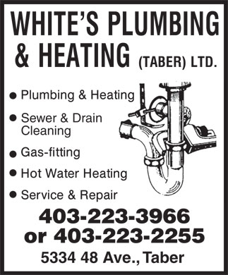 White's Plumbing & Heating (Taber) Ltd (403-223-3966) - Display Ad - Sewer & Drain Cleaning 403-223-3966 or 403-223-2255 5334 48 Ave., Taber