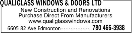 QualiGlass Windows & Doors Ltd (780-466-3938) - Annonce illustrée - www.qualiglasswindows.com Purchase Direct From Manufacturers New Construction and Renovations