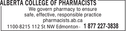 Alberta College of Pharmacists (780-990-0321) - Annonce illustrée - We govern pharmacy to ensure safe, effective, responsible practice pharmacists.ab.ca