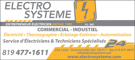 Electro-Syst&egrave;me P L Inc (819-477-1611) - Display Ad - Service d &Eacute;lectriciens &amp; Techniciens Sp&eacute;cialis&eacute;s  Service d &Eacute;lectriciens &amp; Techniciens Sp&eacute;cialis&eacute;s