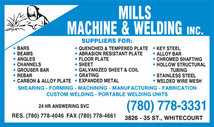 Mills Machine & Welding Inc (780-779-2229) - Annonce illustrée - (780) 778-3331 RES. (780) 778-4046 FAX (780) 778-4661