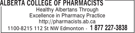 Alberta College of Pharmacists (780-990-0321) - Display Ad - Healthy Albertans Through Excellence in Pharmacy Practice http://pharmacists.ab.ca