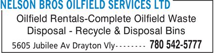 Nelson Bros Oilfield Services Ltd (780-542-5777) - Display Ad - Oilfield Rentals-Complete Oilfield Waste Disposal Recycle & Disposal Bins
