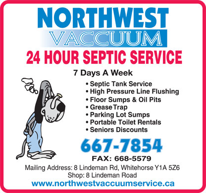 Northwest Vaccuum Service Ltd (867-667-7854) - Display Ad - www.northwestvaccuumservice.ca 7 Days A Week 7 Days A Week www.northwestvaccuumservice.ca