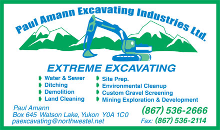 Paul Amann Excavating Industries Ltd (867-536-2666) - Annonce illustr&eacute;e