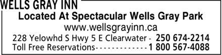 Wells Gray Inn (250-674-2214) - Annonce illustrée======= - Located At Spectacular Wells Gray Park www.wellsgrayinn.ca