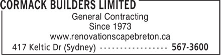Cormack Builders Limited (1-855-334-8306) - Annonce illustrée - General Contracting Since 1973 www.renovationscapebreton.ca