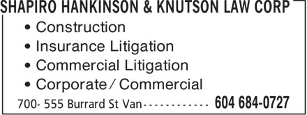 Shapiro Hankinson & Knutson Law Corp (604-684-0727) - Display Ad - Construction Insurance Litigation Commercial Litigation Corporate / Commercial