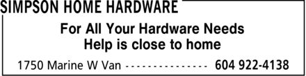 Home Hardware (604-922-4138) - Annonce illustrée - Help is close to home For All Your Hardware Needs