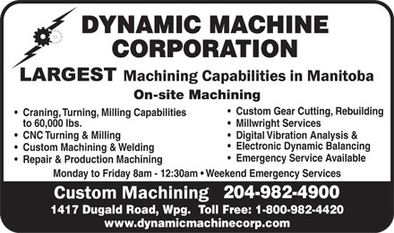 Dynamic Machine Corporation (204-982-4900) - Annonce illustrée