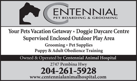 Centennial Pet Boarding &amp; Grooming (204-261-5928) - Annonce illustr&eacute;e