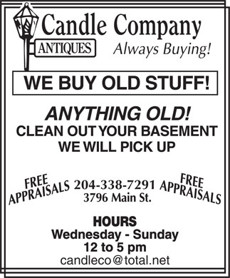Candle Company Antiques (204-338-7291) - Display Ad - 204-338-7291 Wednesday - Sunday 12 to 5 pm 204-338-7291 Wednesday - Sunday 12 to 5 pm