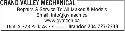 Grand Valley Mechanical (204-727-2333) - Annonce illustrée - Repairs & Service To All Makes & Models Email: info@gvmech.ca www.gvmech.ca