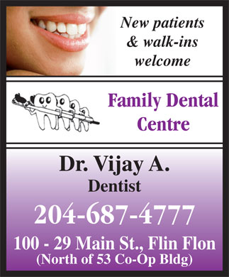 Vijay Family Dental Corporation (204-687-4777) - Annonce illustrée
