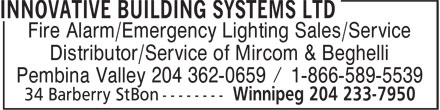 Innovative Building Systems Ltd (204-233-7950) - Display Ad - Fire Alarm/Emergency Lighting Sales/Service Distributor/Service of Mircom & Beghelli Pembina Valley 204 362-0659 / 1-866-589-5539